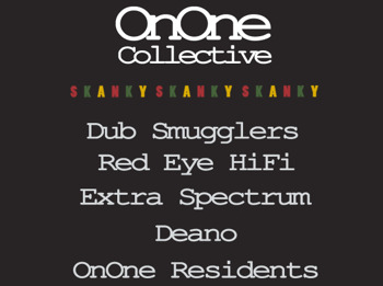 On One Collective Presents Skanky Launch Party: Dub Smugglers + Red Eye Hi-Fi + Extra Spectrum + More picture
