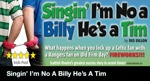 Flyer thumbnail for Singin' I'm No A Billy He's A Tim