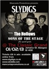 Flyer thumbnail for Mancunia Promotions Presents: Sly Digs + Sons Of The Stage + The Hollows