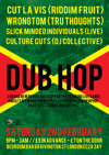 Flyer thumbnail for Dub Hop: DJ Wrongtom + Cut La Vis + Slick Minded Individuals + Culture Cuts