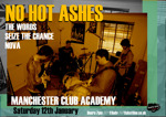 Flyer thumbnail for No Hot Ashes + The Words + Seize The Chance + Nova