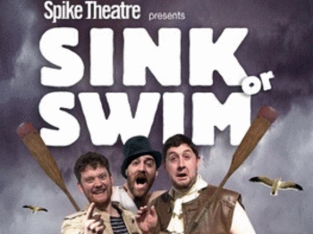 Sink Or Swim: Spike Theatre Company picture