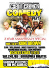 Flyer thumbnail for Credit Crunch Comedy : Kane Brown, Slim, Will-E Robo, Mikey Carpenter, Shabba, Wayne 'Dibbi' Rollins, Sam Hastings