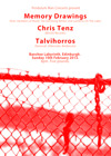 Flyer thumbnail for Memory Drawings + Chris Tenz + Talvihorros