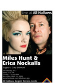 Flyer thumbnail for Live At All Hallows: Miles Hunt + Erica Nockalls + Gary Stewart