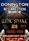 Flyer thumbnail for The Donington Resurrection: Whit'snake + Forever Young + Still Lizzy + Dio Apostles + Talk of the Devil