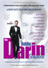 Flyer thumbnail for The Bobby Darin Songbook: Bobby Darin Songbook Show + Tony Benedict + The Greg Francis Swing Orchestra