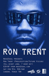 Flyer thumbnail for Need2Soul: Ron Trent