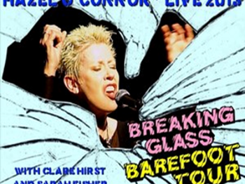 The Breaking Glass Barefoot Tour: Hazel O'Connor picture