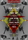 Flyer thumbnail for Cultured 1st Birthday: Fur Coat + Deep'art + Jamie Ward + Liam Webb