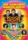 Flyer thumbnail for Boogie Nights: Boogie Nights (Touring), The Osmonds, Gareth Gates, Louisa Lytton, Andy Abraham, Chico, Shane Richie Junior