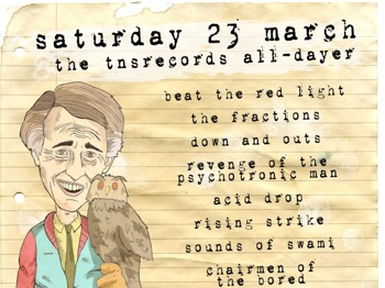 TNS Records Ska / Punk All-dayer With Alan Partridge Fancy Dress!: The Fractions + The Down and Outs + Revenge of The Psychotronic Man + Acid Drop + Rising Strike + Sounds Of Swami + Chairmen Of The Bored + The Kirkz + Beat The Red Light + The Vexed + Tim Loud picture