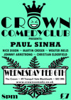 Flyer thumbnail for Crown Comedyclub Blackheath: Paul Sinha, Nick Dixon, Martin Croser, Johnny Armstrong, Christian Elderfield, Wouter Meijs