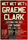 Flyer thumbnail for Catching Fire Tour: Graeme Clark (Wet Wet Wet)