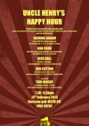 Flyer thumbnail for Uncle Henry's Happy Hour: Yasmine Akram, Dan Cook, Nick Hall, Ben Cottam, Tom Hensby