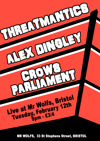 Flyer thumbnail for Threatmantics + Alex Dingley + Crows Parliament + Dave Remix