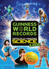 Flyer thumbnail for Guinness World Records Officially Amazing Science Live!