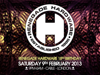 Renegade Hardware 18th Birthday: Loxy + Chris.Su + Cause4Concern + Chris Renegade + Foreign Concept + Adi J + Amit + Skitty + Threshold (DJ) + Overlook + Colin Dale + Chris Intaface + Cern + Audio + Mindscape + Inside Info + Maztek + Cold Fusion + Neonlight + Memtrix picture