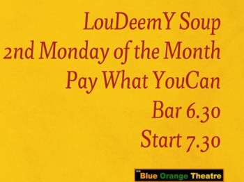 Loudeemy Soup Comedy Night: Jonathon Hopkins, Leon Clifford, John Collins, Andrew McBurney, Harriet Dyer, Masai Graham, Jonny Greatrex picture