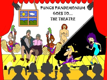 Punch Pandemonium Goes To...the Theatre: Punch Productions picture