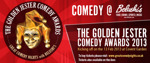 Flyer thumbnail for Golden Jester Comedy Competition 2013 Sponsored By Belushis: Ellie Taylor, Alan Sellers