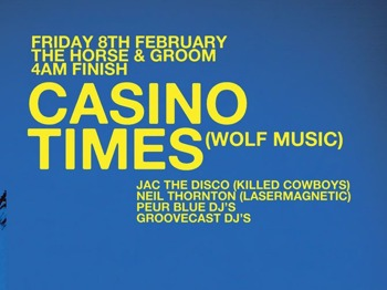 Casino Times + Jac The Disco + Neil Thornton picture
