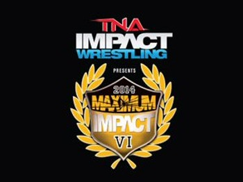 Maximum Impact VI: TNA Wrestling picture