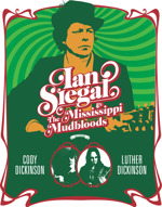 Flyer thumbnail for Ian Siegal & The Mississippi Mudbloods + Ian Siegal
