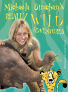 Flyer thumbnail for Really Wild Adventures: Michaela Strachan