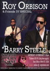 Flyer thumbnail for Roy Orbison & Friends: Barry Steele + Boogie Williams as Jerry Lee Lewis + Peter Jackson + Marc Robinson