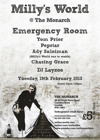 Flyer thumbnail for Milly's World: Emergency Room + Ali Sulieman + Pepstar + Tom Prior + Chasing Grace + DJ Layzee