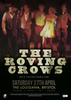 Flyer thumbnail for The Roving Crows + Foreign Affairs + Sarah Proudfoot + Tom Mitchell