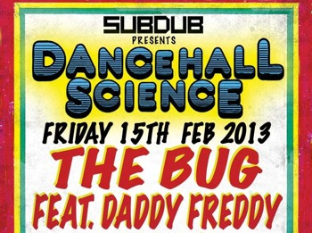 Dancehall Science: The Bug + Daddy Freddy + DJ Exodus + Miss Red picture