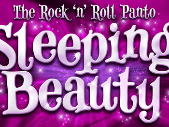 Sleeping Beauty: The Rock 'n' Roll Pantomime picture