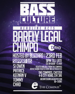 Flyer thumbnail for Bass Culture: Barely Legal + Chimpo