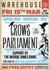 Flyer thumbnail for Garage Rock - Americana - Soul: Crows Parliament