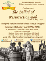 Flyer thumbnail for The Ballad Of Resurrection Bob - Theatre Show, Brixham: The South Devon Players