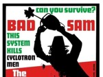 Flyer thumbnail for St David's Day Massacre: Bad Samaritans + This System Kills + Cyclone Man