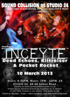 Flyer thumbnail for Sound Collision At Studio 24: Inceyte + Dead Echoes + Kiltreiser + Pocket Rocket
