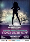 Flyer thumbnail for Crazy Right Now: MD Productions, The Estrellas
