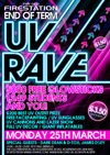 Flyer thumbnail for End Of Term Uv Rave: James D'ley + Dark Dean + DTox