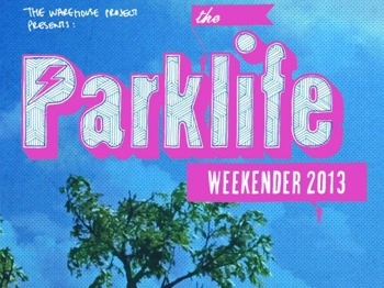 The Parklife Weekender 2013 picture