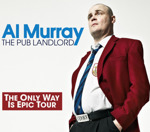 Flyer thumbnail for The Only Way Is Epic: Al Murray