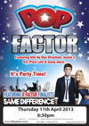 Flyer thumbnail for Pop Factor, The Show: Same Difference