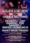 Flyer thumbnail for Garage Special Back To The Old Skool 2nd Birthday: MC PSG + Oxide And Neutrino + DJ Pioneer + Pioneer (Kiss FM) + MC CKP + DJ Luck & MC Neat + MC Ranking