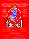 Flyer thumbnail for 42nd Street Charity Gala: Carol Ball, Lionel Blair, Flavia Cacace, Russel Grant, Nigel Harman, Gloria Hunniford, Diane Keen, Debbie Kurup, Rula Lenska, Claire Oberman, John Partridge, Wendi Peters, Arlene Phillips, Angela Rippon, Gaby Roslin, Summer Strallen, Gok Wan, Gary Wilmot, Annette McClaughlin, Caprice