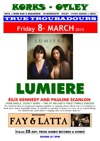 Flyer thumbnail for True Troubadours: Lumiere + Fay And Latta
