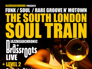 The South London Soul Train: Brassroots + Jazzheadchronic + Snowboy + DJ Perry Louis picture