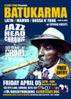 Flyer thumbnail for Planet Zonk Presents Batukarma, Free Entry: Jazzheadchronic + Los Chinches + DJ Bump n Grind + DJ Kalina