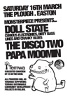 Flyer thumbnail for Monsterpiece Presents...: Doll State + DJ Papa Moomin + The Disco Two
